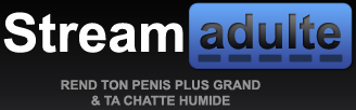 Stream Adulte (streamadulte)